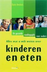 Alles Wat U Wilt Weten Over Kinderen En Eten Karin Amstutz