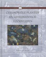 Ceremoniele planten en geheime voorwerpen Het Raadsel