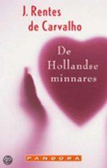 De Hollandse Minnares J. Rentes de Carvalho