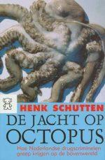 De Jacht Op Octopus Henk Schutten