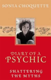 Diary of a Psychic Sonia Choquette