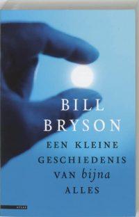 Een kleine geschiedenis van bijna alles Bill Bryson