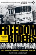 Freedom Riders Abridged Raymond Arsenault