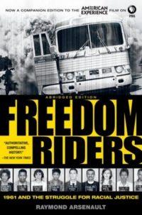Freedom Riders Abridged Raymond Arsenault