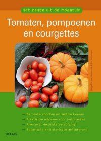 Het beste uit de moestuin Tomaten