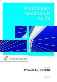 Hoofdlijnen Nederlands Recht Loonstra