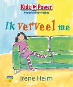 Kids Power - Ik verveel me! Irene Heim