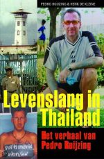 Levenslang in Thailand Pedro Ruijzing