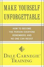 Make Yourself Unforgettable Carnegie Training
