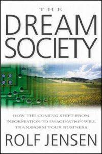 The Dream Society Rolf Jensen