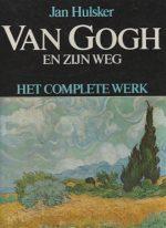 Van Gogh en zijn weg Het complete werk Hulsker Jan