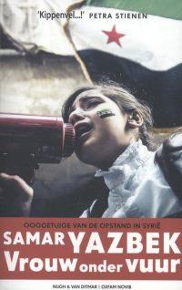 Vrouw onder vuur Samar Yazbek