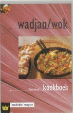 Wadjan/Wok Kookboek Fokkelien Dijkstra