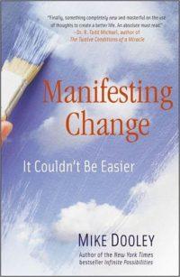 Manifesting Change Mike Dooley