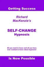 Self-change Hypnosis Richard Mackie