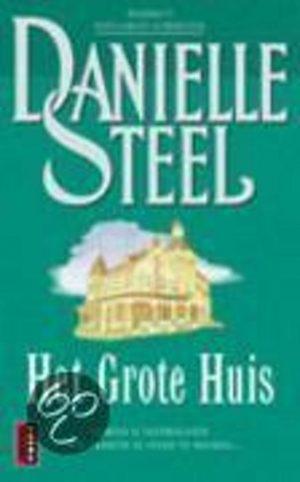 Het Grote Huis Danielle Steel