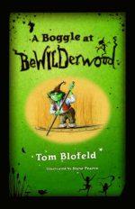 A Boggle At Bewilderwood Tom Blofeld