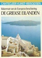 Cantecleer kunst-reisgids De Griekse eilanden Melas