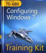 Configuring Windows® 7 (Corrected Reprint Edition) Ian McLean