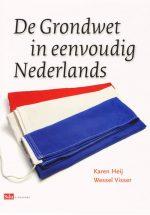 De Grondwet in eenvoudig Nederlands Karen Heij