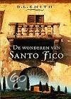 De Wonderen Van Santo Fico L Smith