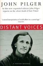 Distant Voices John Pilger