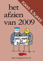 Fokke & Sukke / Het afzien van 2009 John Reid