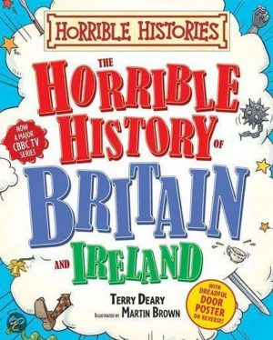 Horrible History Of Britain Terry Deary