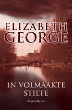 Inspecteur Lynley-mysterie 13 - In volmaakte stilte Elizabeth George