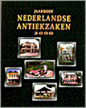 Jaarboek Nederlandse Antiekzaken 2000 Wanrooij C.M.B. van