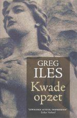 Kwade Opzet Greg Iles