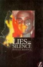 Lies of Silence Brian Moore