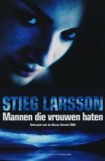 Millennium 1 - Mannen die vrouwen haten Stieg Larsson