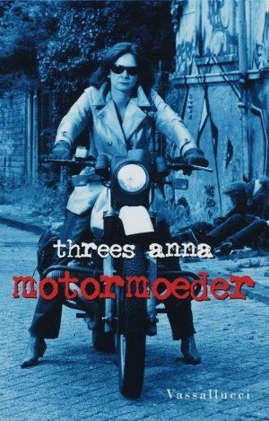 Motormoeder Threes Anna