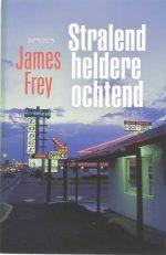 Stralend Heldere Ochtend James Frey