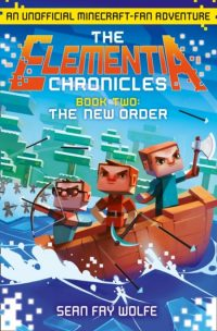 The New Order (The Elementia Chronicles