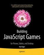 Building JavaScript Games Arjan Egges