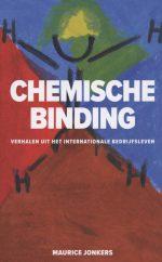 Chemische Binding - Exclusieve gesigneerde paperback editie Maurice Jonkers