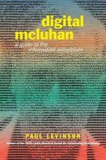 Digital McLuhan Paul Levinson