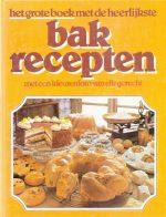 Het grote boek met de heerlijkste bakrecepten. Teubner