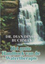 Het grote handboek van de watertherapie Dr. Dian Dincin Buchman