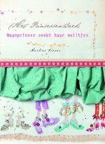 Het prinsessenboek Maanprinses zoekt haar muiltjes Marlies Visser