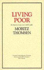 Living Poor Moritz Thomsen