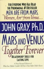 Mars and Venus Together Forever John Gray