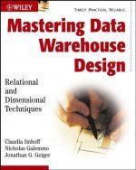 Mastering Data Warehouse Design Claudia Imhoff