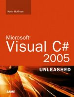 Microsoft Visual C# 2005 Unleashed Kay Hoffman