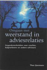 Omgaan met weerstand in adviesrelaties Theo IJzermans