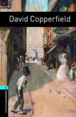 Oxford Bookworms Library 5: David Copperfield Charles Dickens