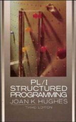 PL/1 Structured Programming Joan Kirby Hughes