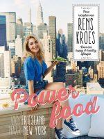 Powerfood - Van Friesland naar New York Rens Kroes